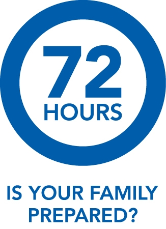 72 Hours - Is your family prepared?